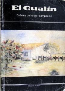 EL GUATÍN del escritor Sebastián Pinzacuá